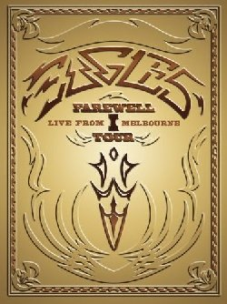 Eagles Farewell I Tour - Live from Melbourne (DVD-Video)